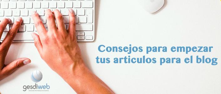 empezar tus artículos del blog
